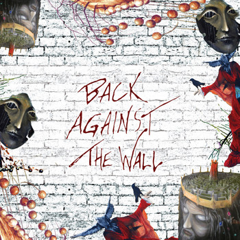 Various Artists - Back Against the Wall - A Tribute to Pink Floyd (Bonus Track Version)