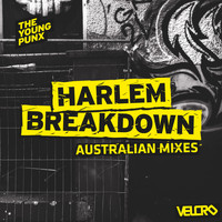 The Young Punx - Harlem Breakdown (Australian Mixes)