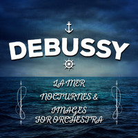 Philharmonia Orchestra - Debussy: La Mer, Nocturnes & Images for Orchestra