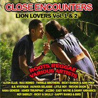 Alton Ellis - Close Encounters Lion Lovers, Vol. 1 & Vol. 2