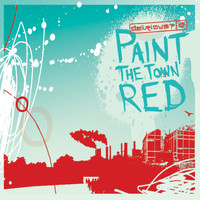 Delirious? - Paint the Town Red