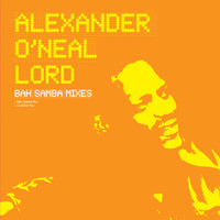 Alexander O'Neal - Lord