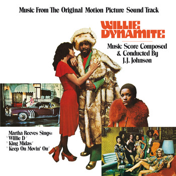J.J. Johnson - Willie Dynamite (Music From The Original Motion Picture Soundtrack)