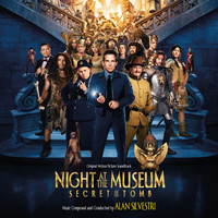 Alan Silvestri - Night at the Museum - Secret of the Tomb (Original Motion Picture Soundtrack)