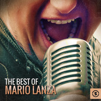 Mario Lanza - The Best of Mario Lanza