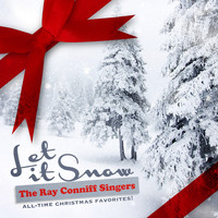 The Ray Conniff Singers - Let It Snow (All-Time Christmas Favorites! Remastered)