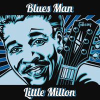 Little Milton - Blues Man