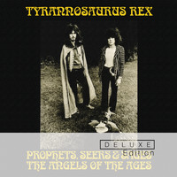 Tyrannosaurus Rex - Prophets, Seers And Sages: The Angels Of The Ages (Deluxe)