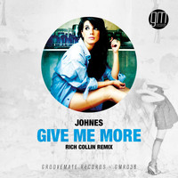 Johnes - Give Me More