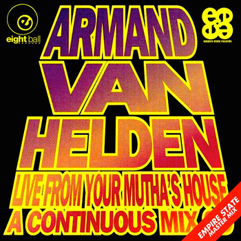 Armand Van Helden - Armand Van Helden Live From Your Mutha's House