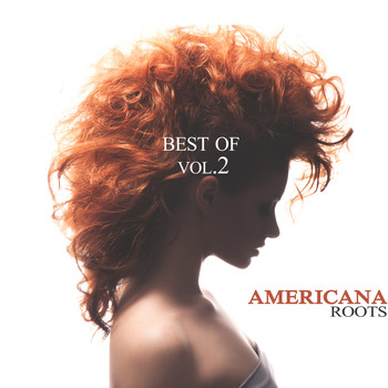 Various Artists - Americana Roots, Best of Vol. 2