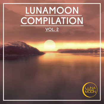 Various Artists - LunaMoon Compilation, Vol. 2