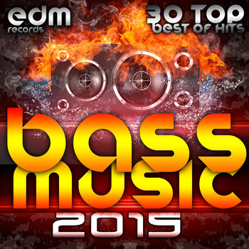 Various Artists - Bass Music 2015 - 30 Top Hits Best Of Drum & Bass, Dubstep, Rave Music Anthems, Drum Step, Krunk