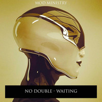 No Double - Waiting