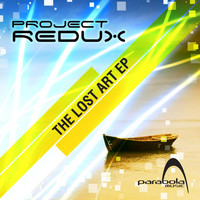 Project Redux - The Lost Art EP