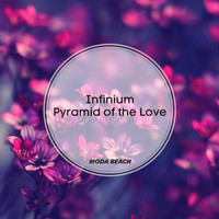 Infinium - Pyramid of the Love