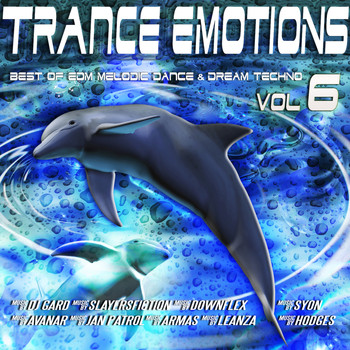 Various Artists - Trance Emotions, Vol. 6 - Best of EDM, Melodic Dance & Dream Techno 2015