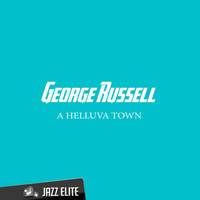 George Russell - A Helluva Town
