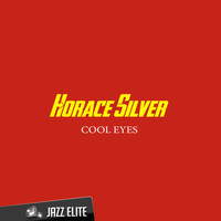 Horace Silver - Cool Eyes