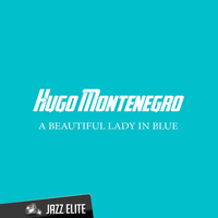 Hugo Montenegro - A Beautiful Lady in Blue