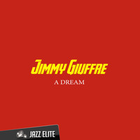 Jimmy Giuffre - A Dream
