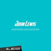 John Lewis - Another Encounter