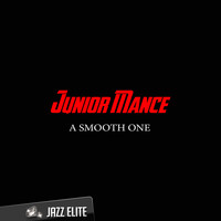 Junior Mance - A Smooth One
