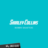 Shirley Collins - Bobby Shaftoe