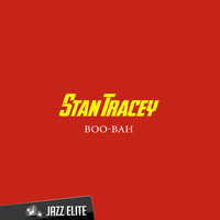 Stan Tracey - Boo-Bah