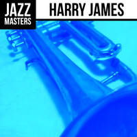 Harry James - Jazz Masters: Harry James