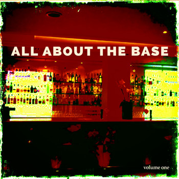 Various Artists - All About the Base, Vol. 1 (Best Deep House Dancing Tunes )