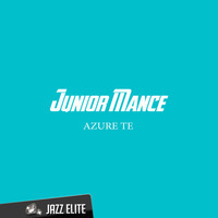 Junior Mance - Azure Te