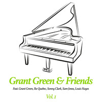 Grant Green - Grant Green & Friends, Vol. 1
