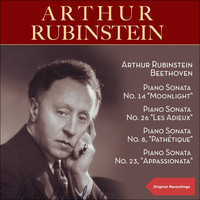 "Arthur Rubinstein - Beethoven: Piano Sonatas No. 14 ""Moonlight"", No. 26 ""Les adieux"", No. 8 ""Pathétique"" & No. 23 ""Appassionata"""