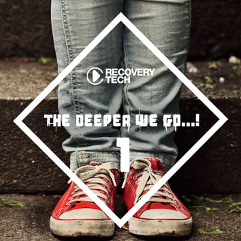 Various Artists - The Deeper We Go, Vol. 1