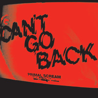Primal Scream - Can't Go Back (iTUNES)