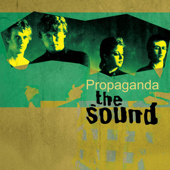 The Sound - Propaganda