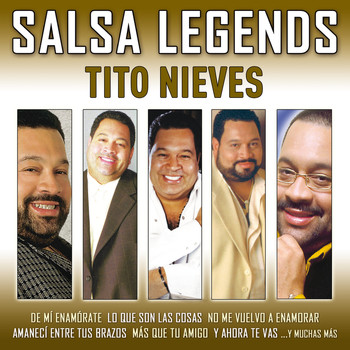 Tito Nieves - Salsa Legends