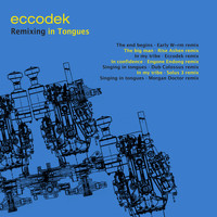 eccodek - Remixing in Tongues