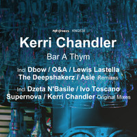 Kerri Chandler - Bar a Thym