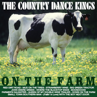 The Country Dance Kings - On the Farm