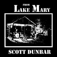 Scott Dunbar - From Lake Mary