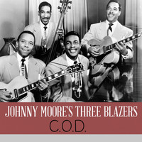Johnny Moore's Three Blazers - C.O.D.
