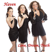 Haven - Love, Dream, Truth