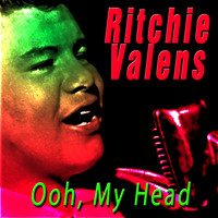Ritchie Valens - Ooh, My Head