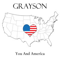 Grayson - You and America