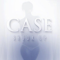 Case - Shook Up