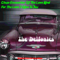 The Delfonics - Close Encounter