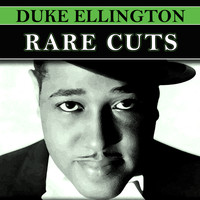 Duke Ellington - Rare Cuts