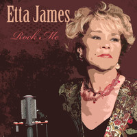 Etta James - Rock Me